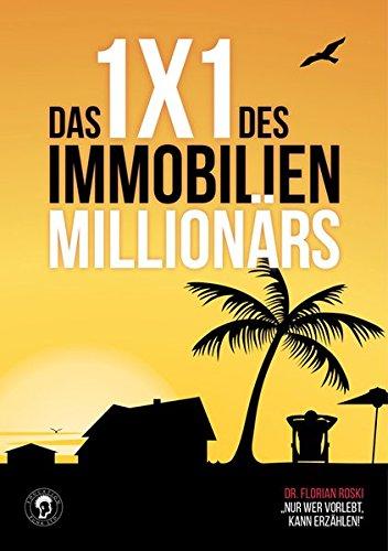Das 1×1 des Immobilien Millionärs