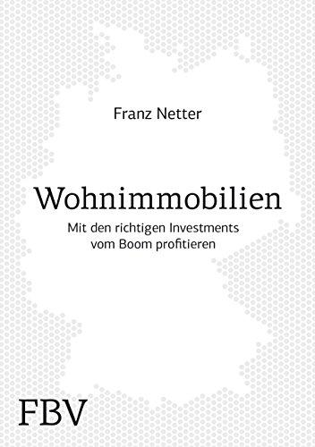 Wohnimmobilien: Mit den richtigen Investments vom deutschen Immobilienboom profitieren