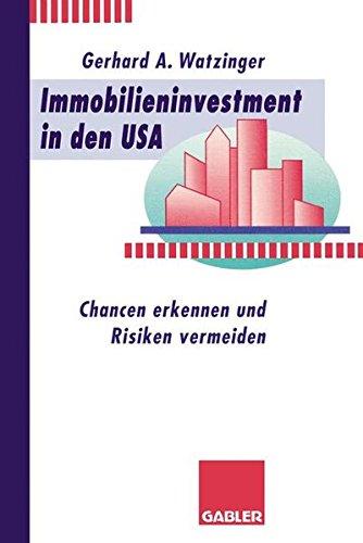 Immobilieninvestment in den USA: Chancen erkennen und Risiken vermeiden (German Edition)